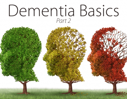 """three trees, one with green leaves, one with yellow leaves, and one with lots of missing red leaves. Words """"Part 2"""" are on the top and """"Dementia Basics"""""""