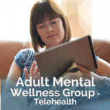 Adult Mental Wellness Group - Telehealth image with a woman on a couch looking at a tablet