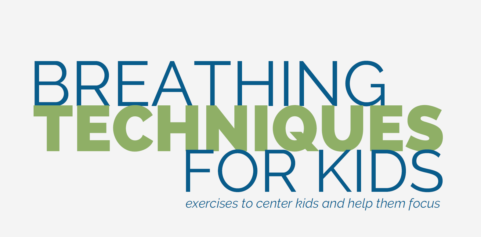 "featured image for ""breathing techniques for kids"""